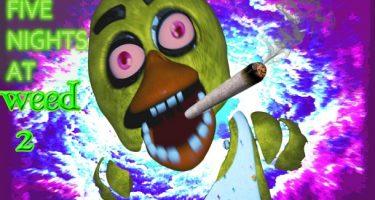 Five Nights at Weed 2